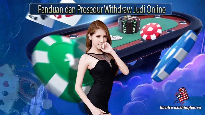 Panduan dan Prosedur Withdraw Judi Online