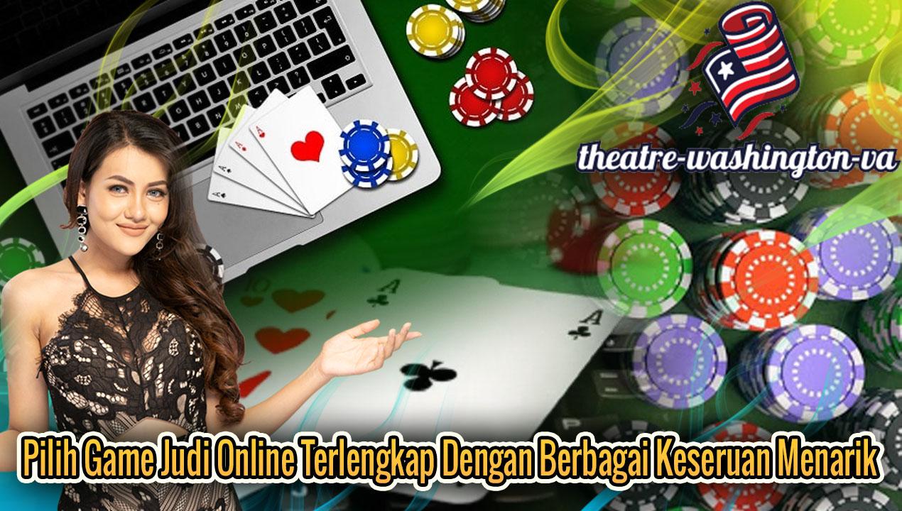 Pilih Game Judi Online Terlengkap Dengan Berbagai Keseruan Menarik
